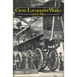 Crewe Locomotive Works and its men