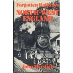 Forgotten Railways North-West England