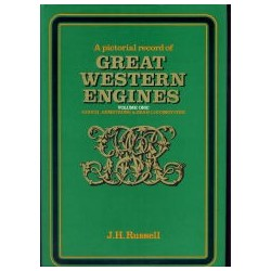 A pictorial record of Great Western Engines Volume 1: Gooch, Armstrong and Dean Locomotives