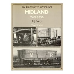 Illustrated History of Midland Wagons Volume 1