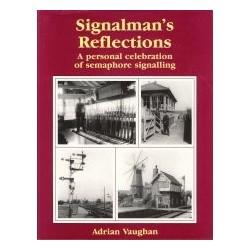 Signalman's Reflections