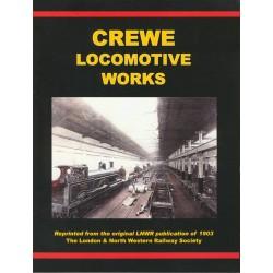 LNWR Crewe Locomotive Works