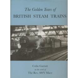 Golden Years of British Steam Trains