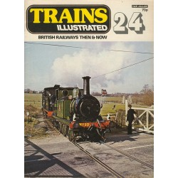 Trains Illustrated No.24 - British Railways Then & Now