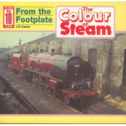 Colour of Steam 10 From the Footplate