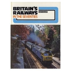 Britain's Railways in the Seventies