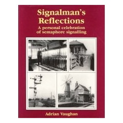 Signalman's Reflections