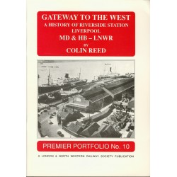 LNWR History of Riverside Station, Liverpool