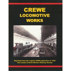 LNWR Crewe Locomotive Works