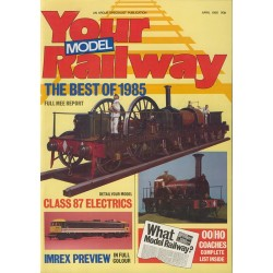Your Model Railway 1985 April