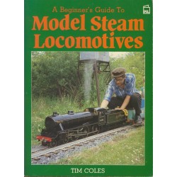 Beginners Guide to Model Steam Locomotives