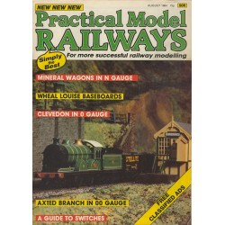 Practical Model Railways 1984 August