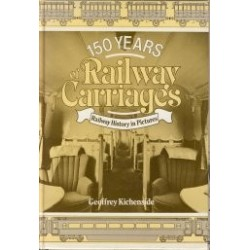 150 years of Railway Carriages